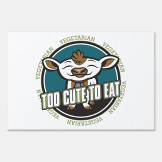 Too Cute To Eat Cow Sign