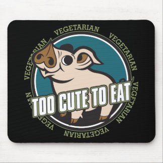 Too Cute to Eat Pig Mouse Pad