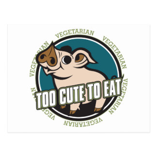 Too Cute to Eat Pig Postcard