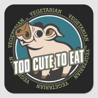 Too Cute to Eat Pig Square Sticker