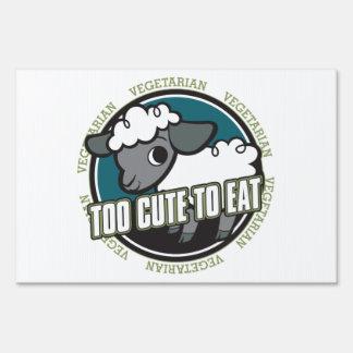 Too Cute to Eat Sheep Sign