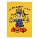 Too Cute To Scare Greeting Cards