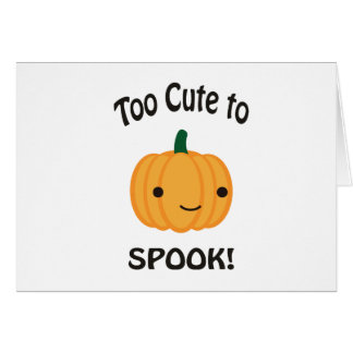 Too Cute To Spook! Little Pumpkin Card