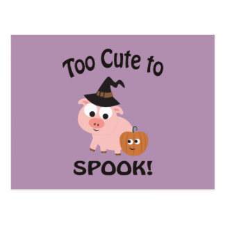 Too Cute To Spook Pig Postcard