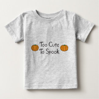Too Cute to Spook Tshirts