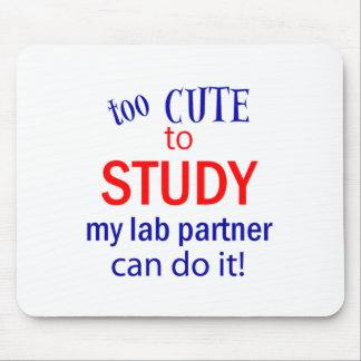Too Cute to Study Mouse Pad