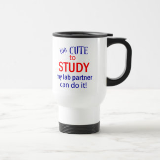 Too Cute to Study Travel Mug