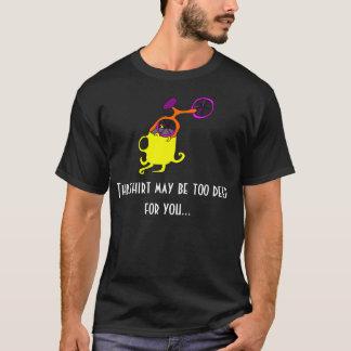 Too Deep Dark T-Shirt