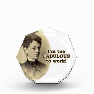 Too Fabulous to Work Award