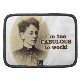 Too Fabulous to Work Organizer