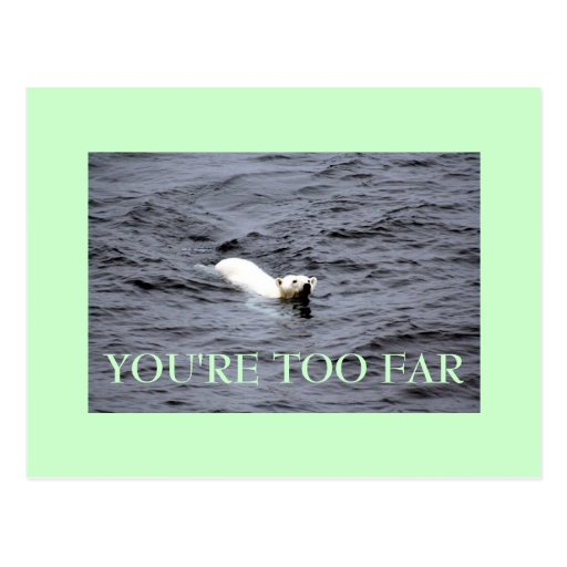 too far postcards