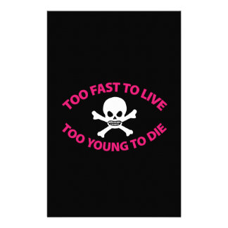 Too fast to live Too Young to die Black ED. Stationery