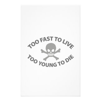 Too fast to live Too Young to die Stationery