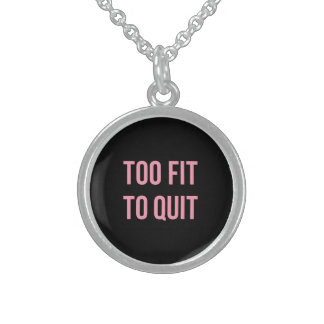 Too Fit Fitness Funny Quotes Black Pink Round Pendant Necklace