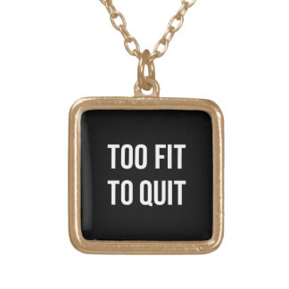 Too Fit Fitness Funny Quotes Black White Square Pendant Necklace