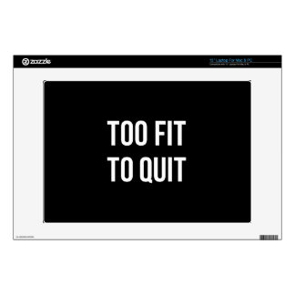 Too Fit Gym Funny Quotes Black White Decals For Laptops