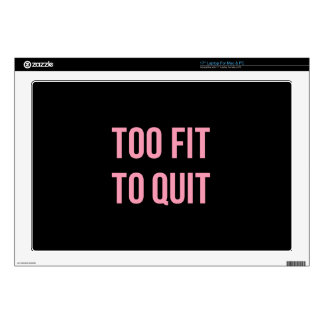 """Too Fit Workout Funny Quotes Black Pink Gym 17"""" Laptop Skin"""