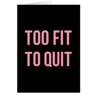 Too Fit Workout Funny Quotes Black Pink Gym Card