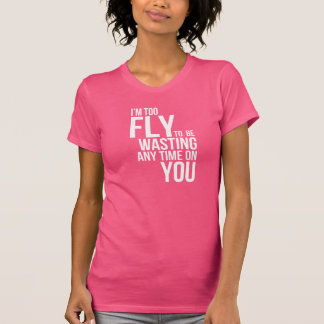 too FLY Shirt
