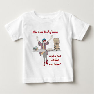 Too Fond Of Books Baby T-Shirt