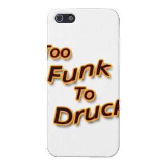 Too Funk To Drunk bright Cover For iPhone SE/5/5s
