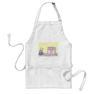 too good to be true adult apron