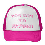 Too hot to handle! Designs By Ché Dean Trucker Hat