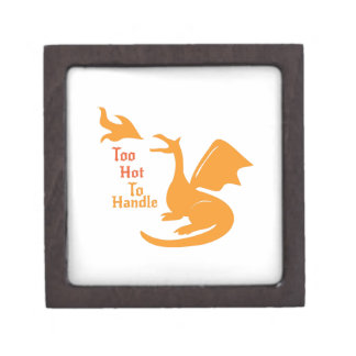 Too Hot To Handle Premium Trinket Boxes