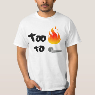 Too Hot To Handle Tee