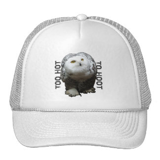 Too Hot To Hoot Trucker Hat