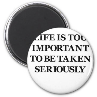 Too Important (black) Magnet