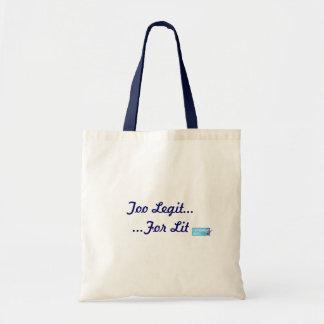 Too Legit for Lit Canvass Bag