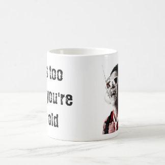 Too Loud, Too Old Series Mugs