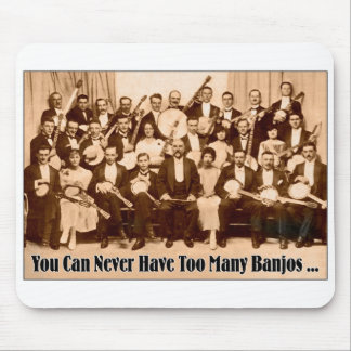 Too Many Banjos Mousepad