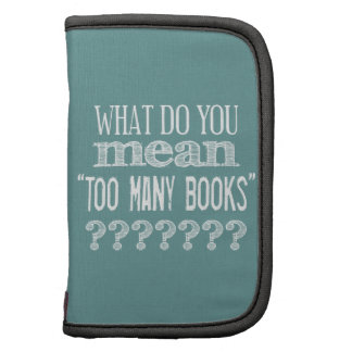 Too Many Books - available in all colours Planners