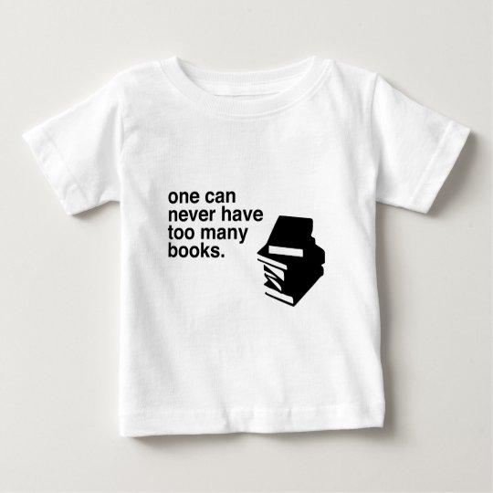 too many books baby T-Shirt