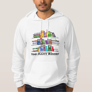 Too Many Books! - Black Lettering Hoodie