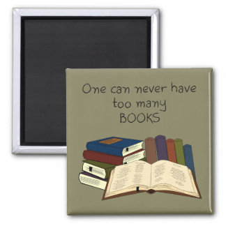 Too Many Books?! - Change Color 2 Inch Square Magnet