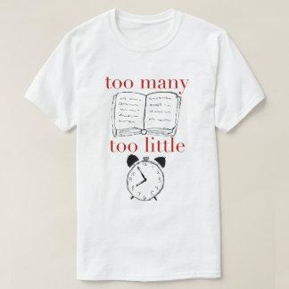 """Too Many Books"" T-Shirt"