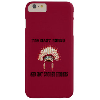 Too many chiefs funda barely there iPhone 6 plus
