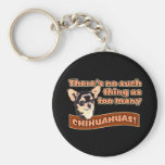 """""""Too Many Chihuahuas"""" Basic Round Button Keychain"""
