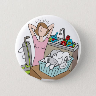 Too Many Chores Woman Button