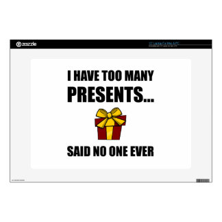 Too Many Presents No One Ever Decal For Laptop