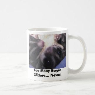 Too Many Sugar Gliders... Coffee Mug