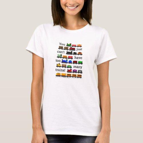 Too Many Trains T_Shirt