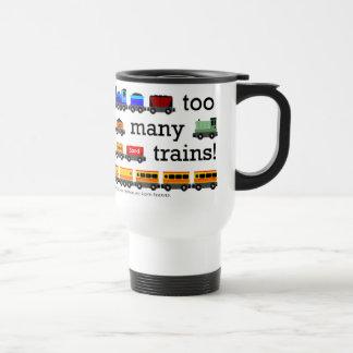 Too Many Trains Travel Mug