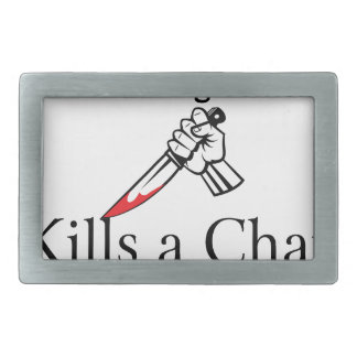 Too Much Agreement Kills a Chat Rectangular Belt Buckle