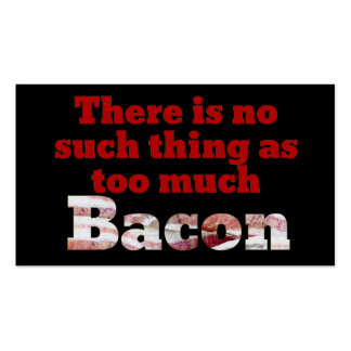 Too much BACON? Business Card