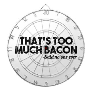 Too Much Bacon Dartboards