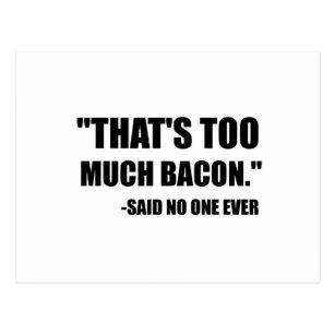 Bacon Quotes Gifts On Zazzle